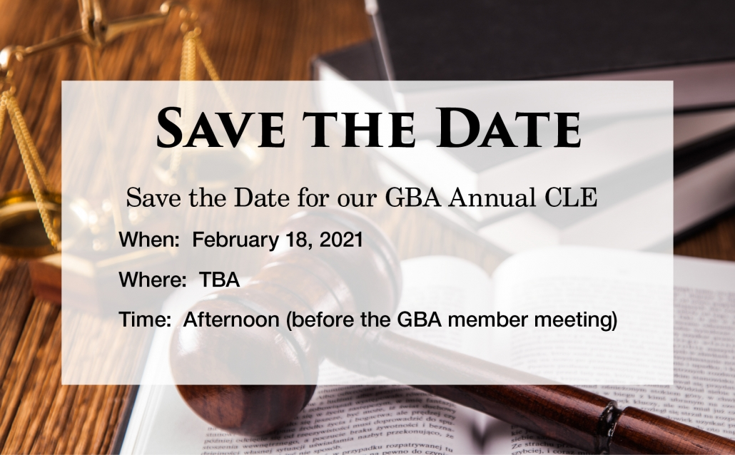Save the Date for our GBA Annual CLE